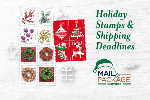 Holiday Stamps and Shipping Deadlines