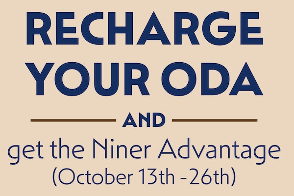 Recharge your ODA and get Niner Advantage